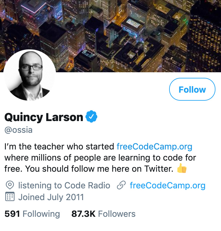 I'm Quincy Larson, the teacher who founded freeCodeCamp org  Ask Me